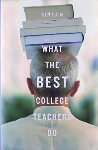 Cover of Ken Bain's What the Best College Teachers Do